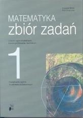 Matematyka. Liceum, część 1. Zbiór zadań. Zakres podstawowy