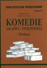 Biblioteczka Opracowań Komedie Skąpiec Świetoszek Moliera