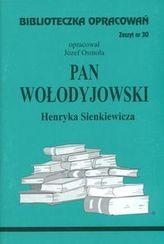Biblioteczka Opracowań Pan Wołodyjowski Henryka Sienkiewicza