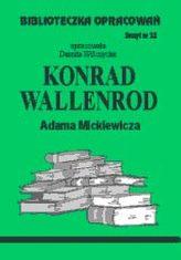Biblioteczka opracowań zeszyt nr 32 - Konrad Wallenrod