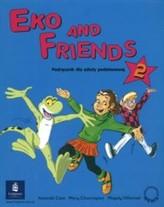 Eko and Friends 2. Podręcznik dla szkoły podstawowej