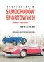 Encyklopedia samochodów sportowych. Modele zabytkowe