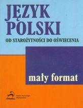 Mały format - Język Polski od Starożytności do oświecenia