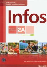 Infos 2A. Podręcznik z ćwiczeniami (+CD)