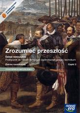 Zrozumieć przeszłość. Dzieje nowożytne. LO i tech. Część 2. Historia. Podręcznik. Zakres rozszerzony