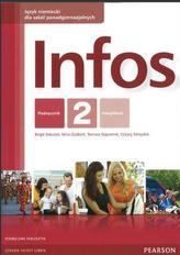 Infos. Szkoły ponadgimnazjalne. Część 2. Język niemiecki. Podręcznik + CD. Poziom A1/A2