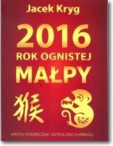 2016 rok ognistej małpy