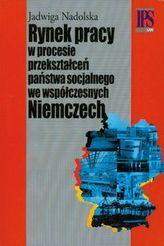 Rynek pracy w procesie przekształceń państwa socjalnego we współczesnych Niemczech