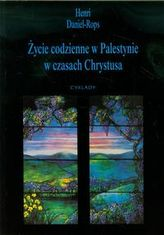 Życie w Palestynie w czasach Chrystusa