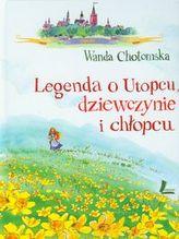 Legenda o Utopcu dziewczynie i chłopcu