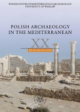 Polish Archaeology in the Mediterranean, vol. XX. Research 2008