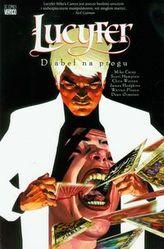 Lucyfer Diabeł na progu Tom 1