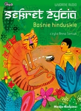 Baśnie hinduskie Sekret życia