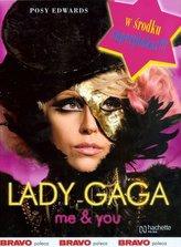 Lady Gaga. Me & you