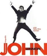 John Lennon. Ilustrowana biografia