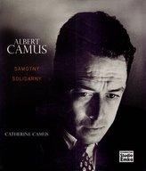 Albert Camus. Samotny i solidarny