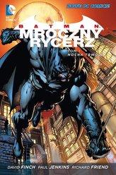 Batman Mroczny Rycerz Tom 1 Nocna trwoga