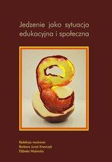 Jedzenie jako sytuacja edukacyjna i społeczna