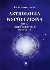 Astrologia współczesna Tom 10