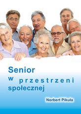 Senior w przestrzeni społecznej