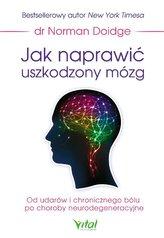 Jak naprawić uszkodzony mózg