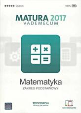Vademecum Matura 2017. Matematyka. Zakres podst