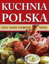 Kuchnia polska, czyli nasze ulubione dania