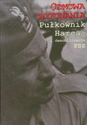 Odmowa wykonania Pułkownik Harcaj i demobilizacja PSZ