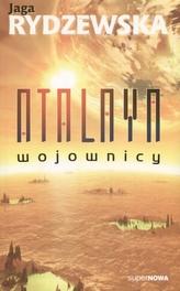 Atalaya. Wojownicy
