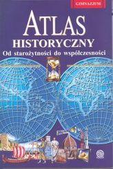 Atlas historyczny - Od starożytności do wspołczesności. Gimnazjum