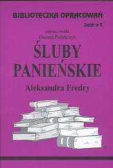 Biblioteczka Opracowań Śluby panieńskie Aleksandra Fredry