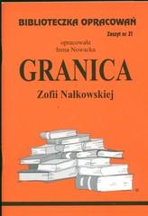 Biblioteczka Opracowań Granica Zofii Nałkowskiej