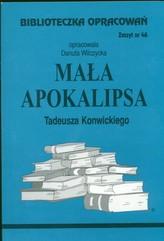 Biblioteczka Opracowań Mała apokalipsa Tadeusza Konwickiego