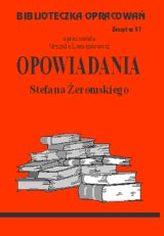 Biblioteczka opracowań zeszyt nr 57 - Opowiadania Stefan Żeromski