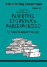 Biblioteczka opracowań zeszyt nr 63 - Pamiętniki z Powstania Warszawaskiego