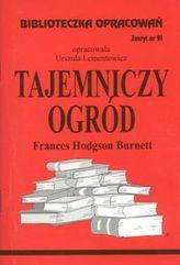 Biblioteczka Opracowań Tajemniczy ogród Frances Hodgson Burnett