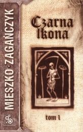 Czarna Ikona - tom 1