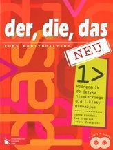 der, die, das NEU. Kurs kontynuacyjny. Podręcznik do j. niemieckiego dla 1. klasy gimnazjum
