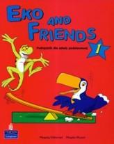 Eko and Friends 1 Podręcznik
