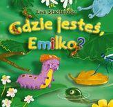 Gdzie jesteś, Emilko?