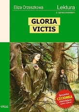 Gloria Victis. Lektura z opracowaniem