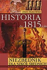 Historia do 1815 roku Niezbędnik dla szkół średnich