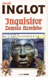 Inquisitor. Zemsta Azteków