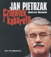 Jan Pietrzak. Człowiek z kabaretu
