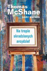Na tropie skradzionych arcydzieł - Thomas McShane