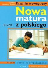 Nowa matura z polskiego. Egzamin wewnętrzny. Sztuka wobec niewyrażalnego