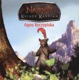 Opowieści z Narnii. Książę Kaspian. Ogon Ryczypiska