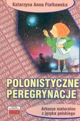 Polonistyczne peregrynacje - Arkusze maturalne z języka polskiego