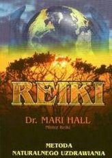 Reiki - metoda naturalnego uzdrawiania