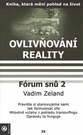 Ovlivňování reality IX. – Forum snu 2